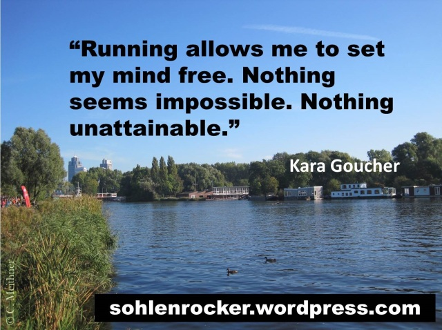 """""""Running allows me to set my mind free. Nothing seems impossible. Nothing unattainable."""" - Kara Goucher -"""